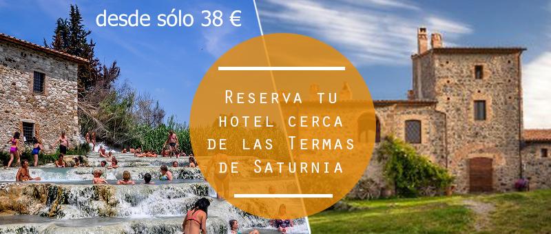 Reserva tu hotel cerca de las Termas de Saturnia